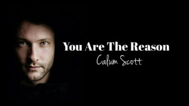 Photo of WETAYA SONG OF THE DAY: Calum Scott – You Are The Reason